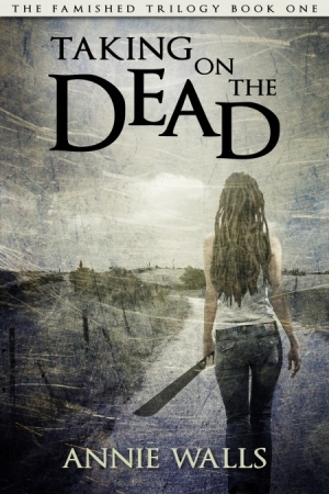 Annie Walls Taking on the Dead