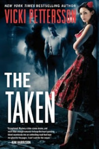 Vicki Pettersson - The Taken (Celestial Blues #1)