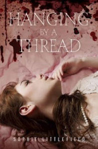 Sophie Littlefield - Hanging by a Thread