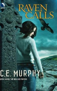 C. E. Murphy - Raven Calls