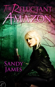 Sandy James - The Reluctant Amazon