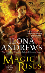 Magic Rises by Ilona Andrews (Kate Daniels #6)