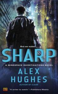 Sharp by Alex Hughes (Mindspace Investigations #2)