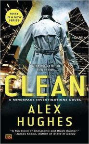 Clean: A Mindspace Investigations Novel by Alex Hughes