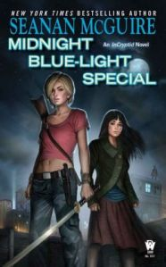 Midnight Blue-Light Special by Seanan McGuire (InCryptid #2)