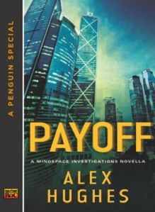 Payoff by Alex Hughes (Mindspace Investigations #1.5)
