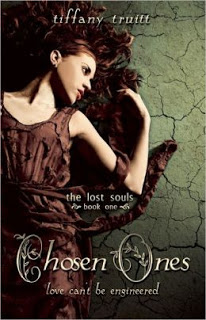 Chosen Ones by Tiffany Truitt (The Lost Souls #1)