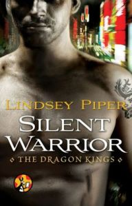 Silent Warrior by Lindsey Piper (Dragon Kings #0.5)
