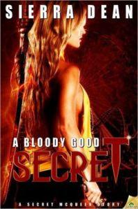 A Bloody Good Secret by Sierra Dean (Secret McQueen #2)