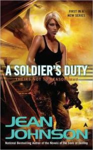 A Soldier's Duty by Jean Johnson (Their Not to Reason Why #1)