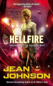 Hellfire by Jean Johnson (Theirs Not to Reason Why #3)