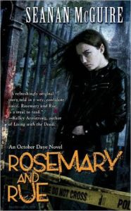 Rosemary and Rue by Seanan McGuire (October Daye #1)