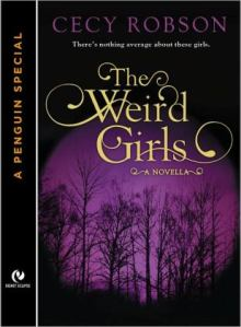 The Weird Girls by Cecy Robson (Weird Sisters #0.5)