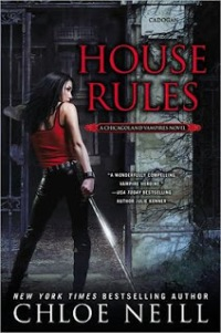House Rules by Chloe Neill (Chicagoland Vampire #7)