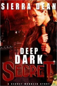 Deep Dark Secret by Sierra Dean (Secret McQueen #3)