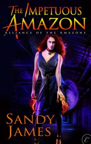 The Impetuous Amazon by Sandy James (Alliance of the Amazons #2)