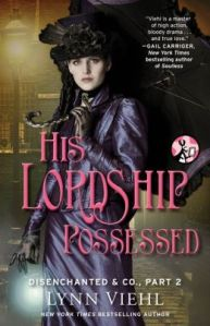 Disenchanted & Co., Part 2: His Lordship Possessed