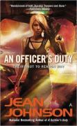 An Officer's Duty by Jean Johnson (Theirs Not To Reason Why #2)