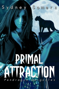 Primal Attraction by Sydney Somers (Pendragon Gargoyles #2)