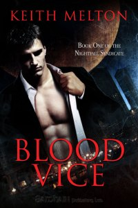 Blood Vice by Keith Melton (Nightfall Syndicate #1)