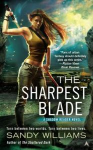 The Sharpest Blade by Sandy Williams (Shadow Reader #3)