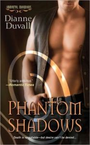 Phantom Shadows by Dianne Duvall (Immortal Guardians #3)