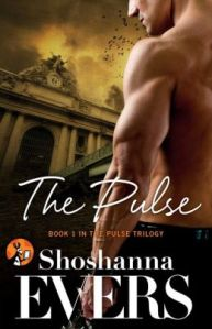 The Pulse by Shoshanna Evers (The Pulse #1)