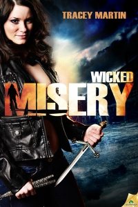 Wicked Misery by Tracey Martin (Miss Misery #1)