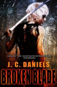 Broken Blade by J. C. Daniels (Colbana Files #3)