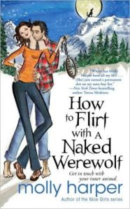 How to Flirt with a Naked Werewolf by Molly Harper (Naked Werewolf #1)