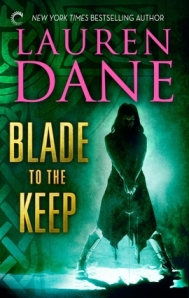 Blade to the Keep by Lauren Dane (Rowan Summerwaite #2)