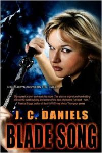 Blade Song by J.C. Daniels (Kit Colbana #1)
