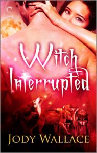 Witch Interrupted by Jody Wallace