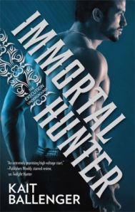 Immortal Hunter by Kait Ballenger (Execution Underground #2)