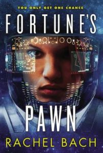 Fortune's Pawn by Rachel Bach (Paradox #1)