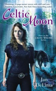 Celtic Moon by Jan DeLima (Celtic Wolves #1)
